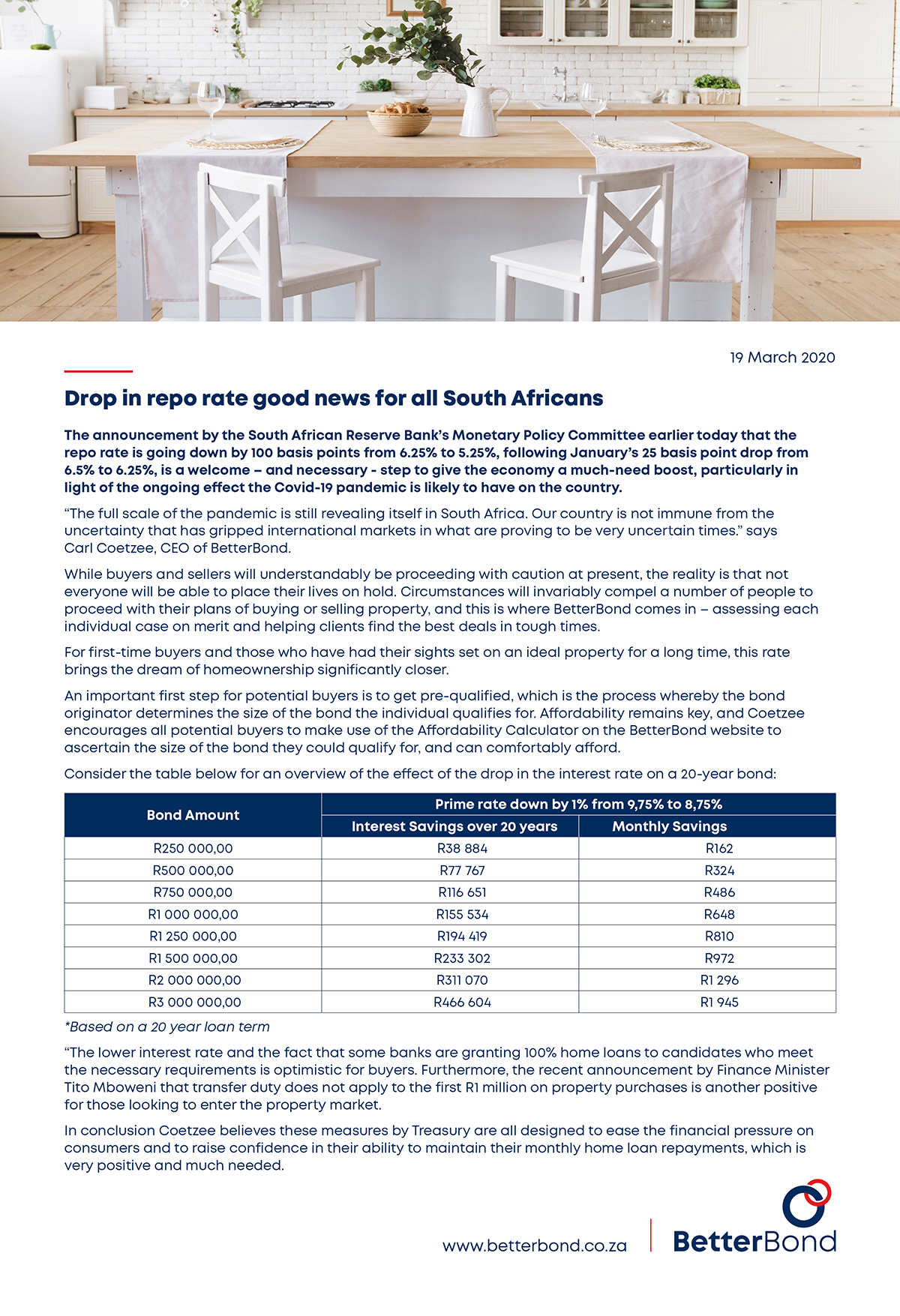 The announcement by the South African Reserve Bank's Monetary Policy Committee earlier today that the repo rate is going down by 100 basis points from 6.25% to 5.25%, following January's 25 basis point drop from 6.5% to 6.25%, is a welcome – and necessary - step to give the economy a much-need boost, particularly in light of the ongoing effect the Covid-19 pandemic is likely to have on the country.